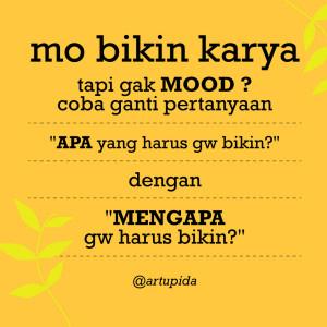 Gak Mood? Coba cara ini deh :)